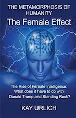 The Metamorphosis of Humanity the Female Effect