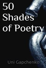 50 Shades of Poetry