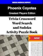 Phoenix Coyotes Trivia Crossword, Wordsearch and Sudoku Activity Puzzle Book