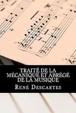 Traite de La Mecanique Et Abrege de La Musique