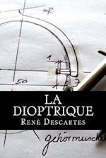 La Dioptrique