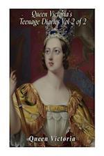 Queen Victoria's Teenage Diaries (Vol 2 of 2)