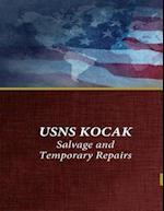 Usns Kocak Salvage and Temporary Repairs