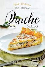 The Ultimate Quiche Cookbook