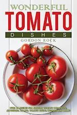 Wonderful Tomato Dishes