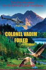 Colonel Vadim Foiled af Wouter F. Nunnink