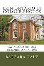 Erin Ontario in Colour Photos
