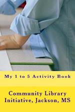 My 1 to 5 Activity Book