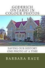 Goderich Ontario in Colour Photos