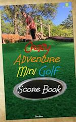 Crazy Adventure Mini Golf Score Book