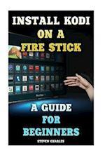 Install Kodi on a Fire Stick