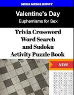 Valentine's Day Trivia Crossword, Wordsearch and Sudoku Activity Puzzle Book