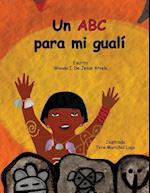 Un ABC Para Mi Guali