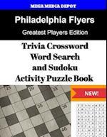 Philadelphia Flyers Trivia Crossword, Wordsearch and Sudoku Activity Puzzle Book