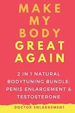 Make My Body Great Again - 2in1 Natural Bodytuning Bundle