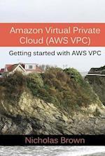 Amazon Virtual Private Cloud (Aws Vpc)