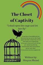 The Closet of Captivity