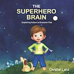 The Superhero Brain