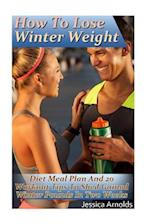 How to Lose Winter Weight