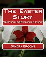 The Easter Story af Sandra Brooks
