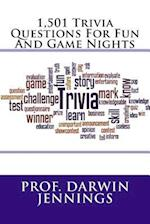 1,501 Trivia Questions for Fun and Game Nights