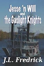 Jesse 'n Will and the Gaslight Knights