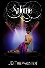 Salome-A Modern Retelling