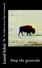 No Dakota Access Pipe Line Journal