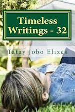 Timeless Writings - 32