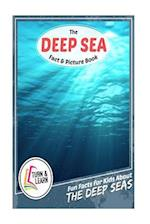 The Deap Sea Fact and Picture Book