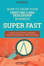 How to Grow Your Greeting Card Dealership Business Super Fast