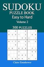 Easy to Hard Sudoku Puzzle Book
