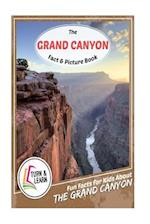 The Grand Canyon Fact and Picture Book