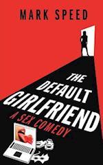 The Default Girlfriend