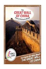 The Great Wall of China Fact and Picture Book