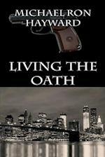 Living the Oath