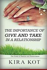 The Importance of Give and Take in a Relationship