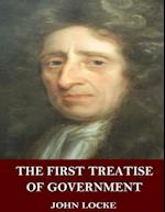 The First Treatise of Government