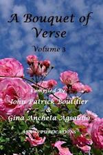 A Bouquet of Verse Volume 3