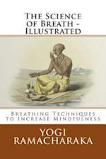 The Science of Breath - Illustrated