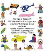 Francais-Kazakh Dictionnaire D'Images En Couleur Bilingue Pour Enfants