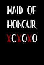 Maid of Honour Xoxoxo
