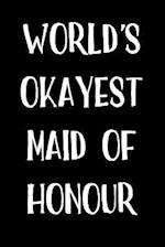 World's Okayest Maid of Honour