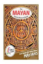 The Mayan Fact and Picture Book