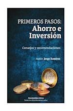 Tus Primeros Pasos, Ahorro E Inversion.