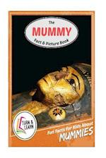The Mummy Fact and Picture Book