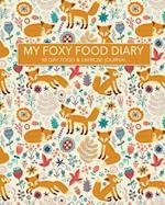 My Foxy Food Diary