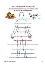 The Truth about Nutrition