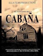 El Fantasma de La Cabana