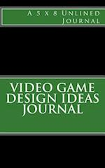 Video Game Design Ideas Journal